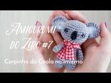 Amigurumi do Zero #7 - Corpo do Coala no Inverno