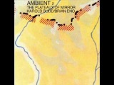 Harold Budd and Brian Eno - Not Yet Remembered