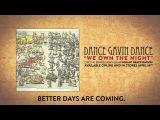 Dance Gavin Dance - We Own the Night