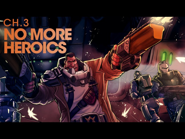 Battleborn Motion Comic: Chapter 3, No More Heroics