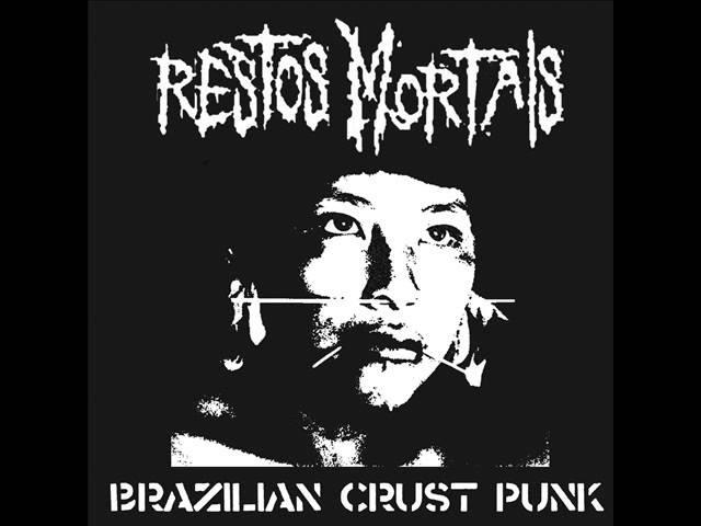 Restos Mortais - Brazilian Crust Punk (EP 2013)