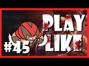 45 Play like BLOODSEEKER (Dota 2 Parody)