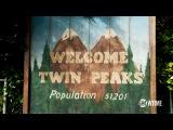 Тизер новых серий «Твин Пикс» (Twin Peaks, 2017) с русскими субтитрами