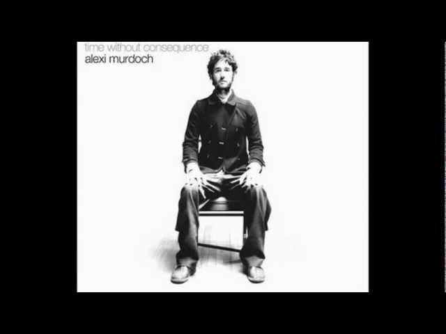 Alexi Murdoch - All My Days