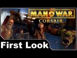Man O' War: Corsair First Look