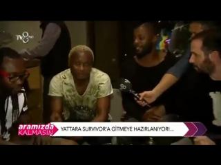 Yattara Survivor'a Hazırlanıyor