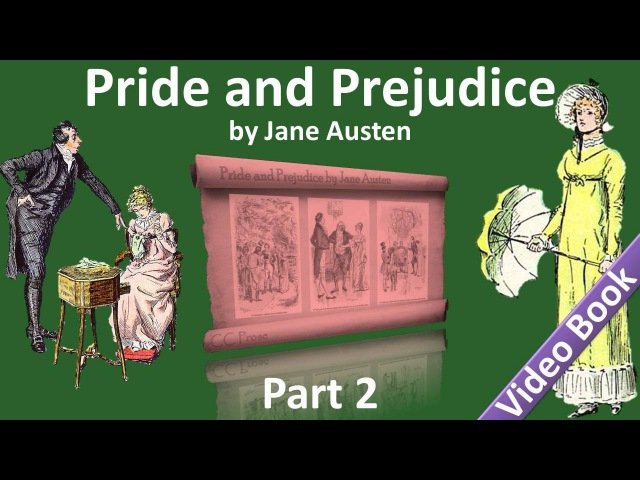 Part 2 - Pride and Prejudice Audiobook by Jane Austen (Chs 16-25)