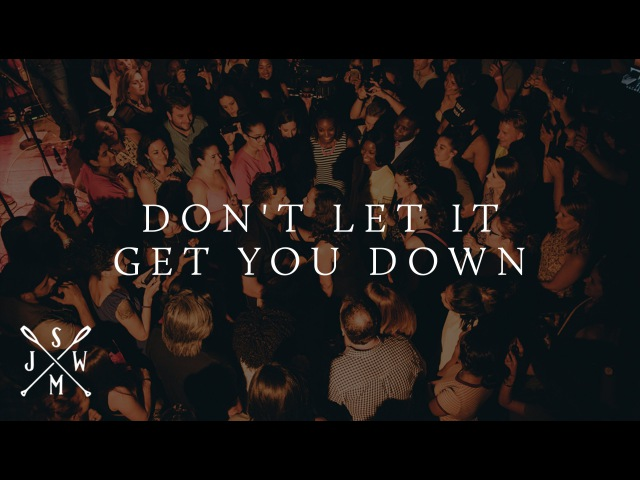 Dont Let It Get You Down | Live At Rockwood Music Hall