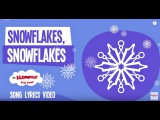 Snowflakes Snowflakes Song Lyrics | Winter Song for Kids | Snowflakes Falling Song for Children