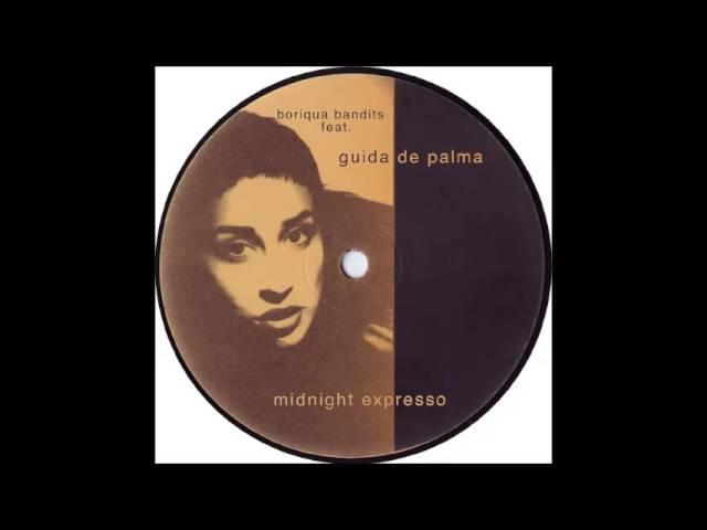Boriqua Bandits Feat. Guida De Palma - Midnight Expresso (DJ Disciple's Latin Summer Dub) (2002)