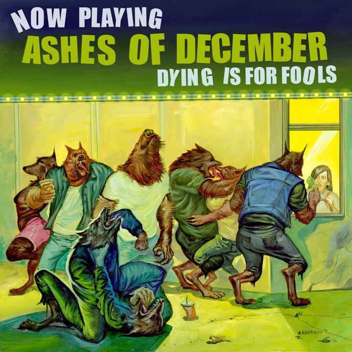 Ashes Of December - Dying Is For Fools (2011)