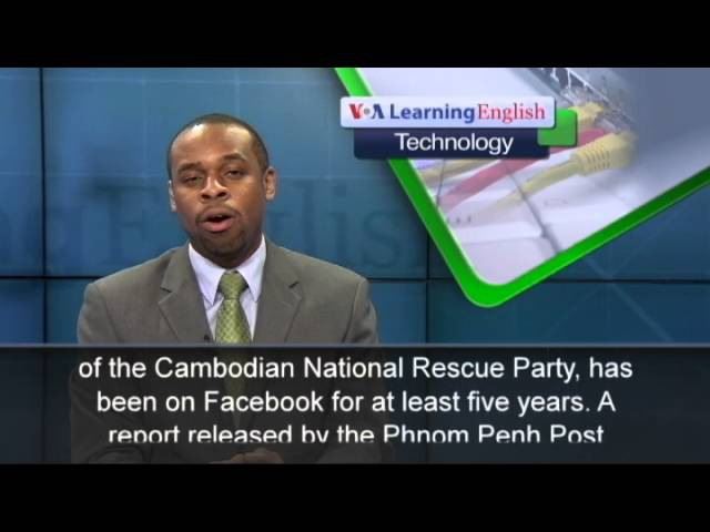 The Technology Report Cambodian Prime Minister's Facebook Popularity Questioned