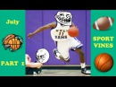 NEW The best sport vines of July 2016 Part 1 (W/titles)