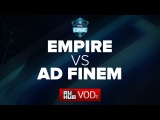 Team Empire -vs- Ad Finem, ESL One Frankfurt EU Quals, WB Round 1, game 1