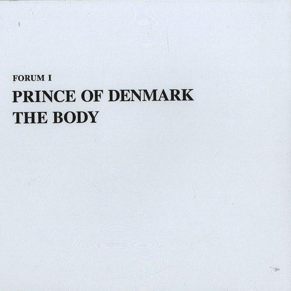 Prince Of Denmark – The Body (2013)