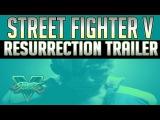 Street Fighter V: Resurrection | Nash TEASER Trailer