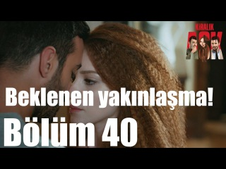 Kiralık Aşk 40. Bölüm - Beklenen Yakınlaşma!