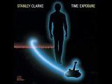 Stanley Clarke - Heaven Sent (Ft.Howard Hewitt &amp George Duke)