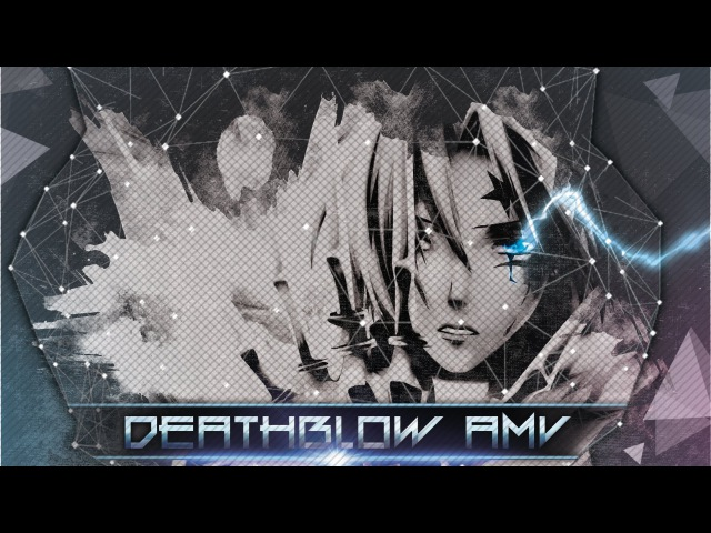 [Simple AMV] Deathblow