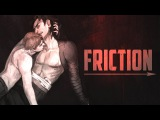 KYLUX || Friction