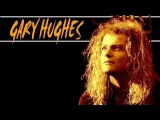 GARY HUGHES - IT MUST BE LOVE