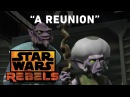 A Reunion – Legends of the Lasat Preview Star Wars Rebels