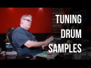 Tuning Drum Samples - Into The Lair #133