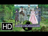 LOG HORIZON - Official Trailer