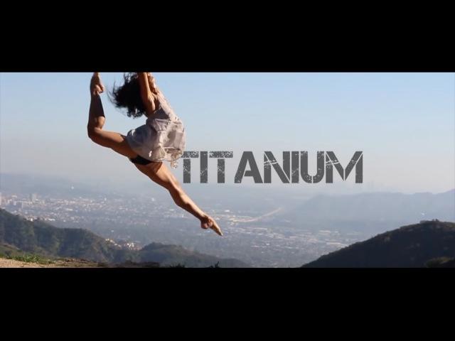 Titanium - Madilyn Bailey | Choreography by Latrina Tyrell @itzTrinaB @MrTrellzmix