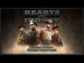 Hearts of Iron IV - Beginner Tutorial - Construction