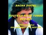 Sacha Distel - Toute la pluie tombe sur moi (Dos hombres y un destino)