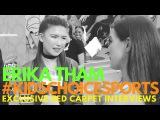 Erika Tham interviewed at Nickelodeon's Kids' Choice Sports 2016 #KidsChoiceSports