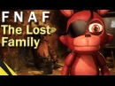 [SFM] Five Nights at Freddy's: The Lost Family   FNAF Animation