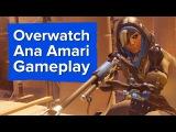 Overwatchs new hero in action - Ana Gameplay Trailer