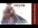 Attack on Titan Original Soundtrack I Three Dimensional Maneuver High Quality Hiroyuki Sawano
