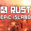 EpicIsland комплекс серверов (Rust experimental)