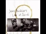 Jeff Buckley - Night Flight (Led Zeppelin cover).wmv