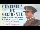 Francisco Franco Centinela De Occidente