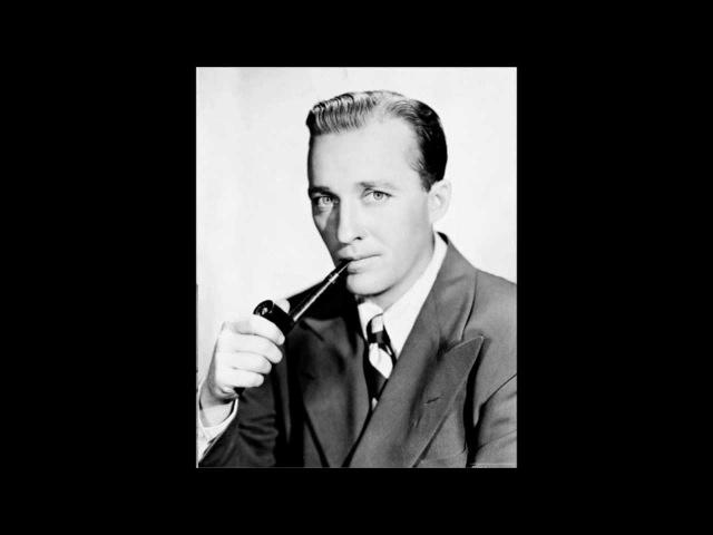 Bing Crosby - Swinging On A Star (1944)