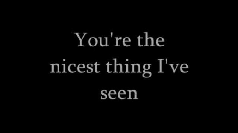 Kate nash - Nicest thing lyrics.