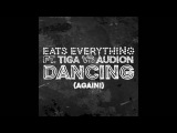 Eats Everything feat. Tiga &amp Audion, Ron Costa - Dancing (Again!) (Original Mix) Method White