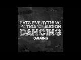 Eats Everything feat. Tiga &amp Audion, Ron Costa - Dancing (Again!) (Original Mix) Method White