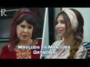 Mavlyuda Asalxo'jayeva va Manzura - Qaynona   Мавлюда Асалхужаева ва Манзура - Кайнона