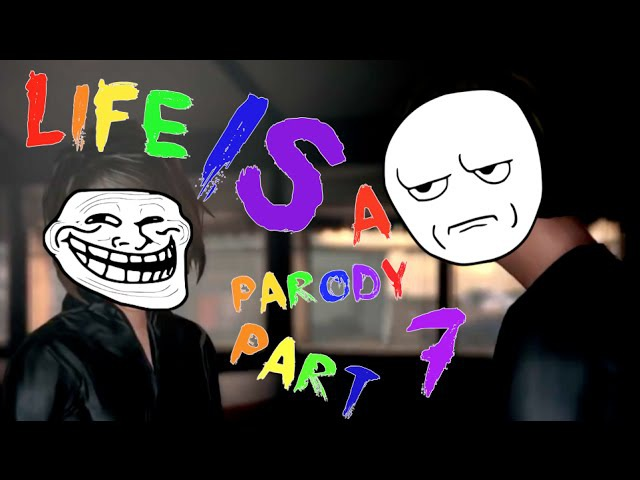 Life is a Parody Part 7 (Sub ESP) - Life is Strange - Funny Moments