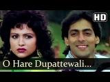 O Hare Duppatewali - Salman Khan - Chandni - Sanam Bewafa - Hindi Song