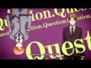 QUESTION Ansatsu Kyoushitsu/Asassination Classrom/Класс Убийц 2 season 1 opening/2 сезон 1 опенинг