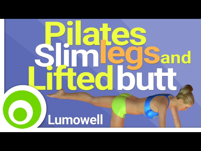 Pilates Slim Legs and Lifted Butt Workout Lift your Glutes and Tone Your Thighs at Home