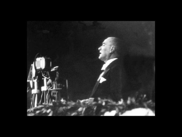 Atatürkün 10. Yıl Nutku (29 Ekim 1933, en yeni teknolojiyle restore edilmiş kaliteli kayıt)