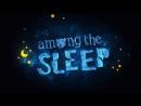 Прохождение Among the Sleep Дом в лесу 1080p 60fps House in the woods  # 2