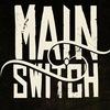 ☆★☆ MAIN SWITCH ☆★☆